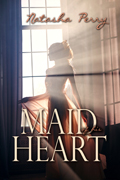 Maid of His Heart -- Nancy Perry